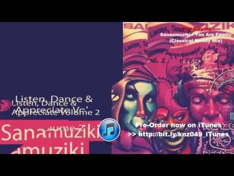 Sanaamuziki - You Are Family (Classical Moody Mix)