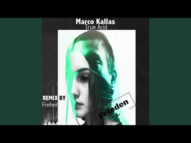 True Acid (Freiheit Remix)