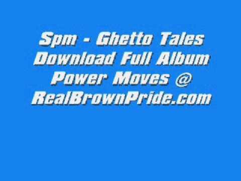 Spm - Ghetto Tales Mp3