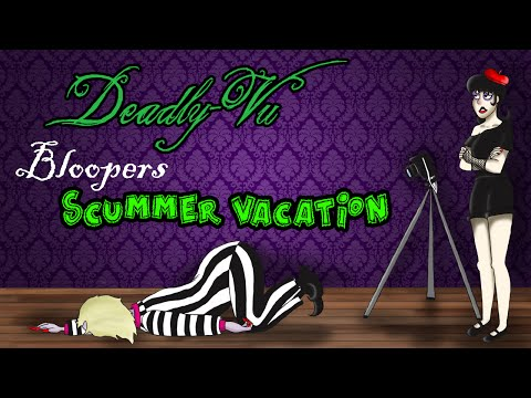 Scummer Vacation - Bloopers
