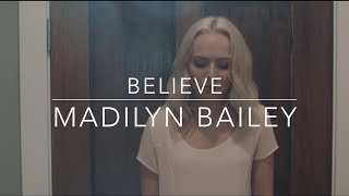 Believe - Cher (Madilyn Bailey Cover) (Lyrics)