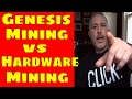 Genesis Mining vs Hardware Mining Comparison