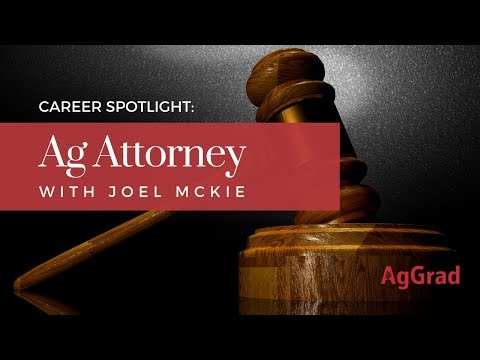 Career Spotlight: Agricultural Attorney