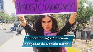 """El papá de Daniela Berriel informó que un juez de Guerrero dejó en libertad a Eduardo """"N"""""""