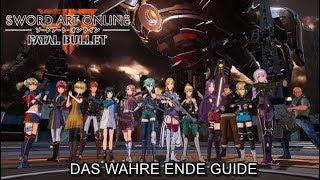 Sword Art Online: Fatal Bullet   Das wahre Ende (Story) Guide