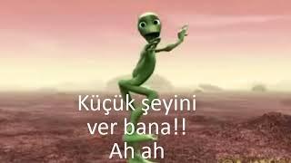 YEŞİL UZAYLI - Yeni Dans İfşa - Dabala Dabala Türkçe Anlamı | Türkçe Anlamı (Dame To Cosita)