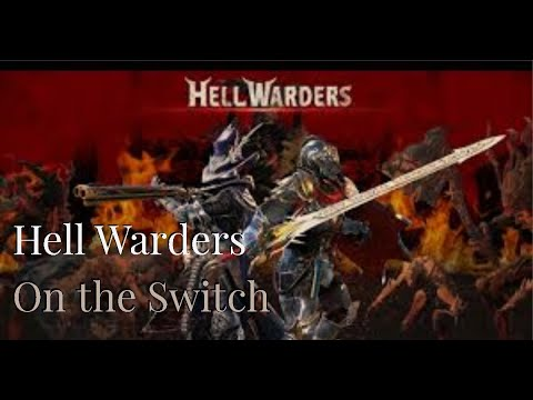Hell warders on the Switch |