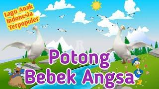 Lagu Anak Potong Bebek Angsa 🎶 Lagu Anak Indonesia Populer