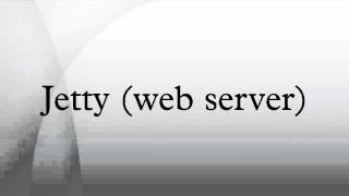 Jetty (web server)