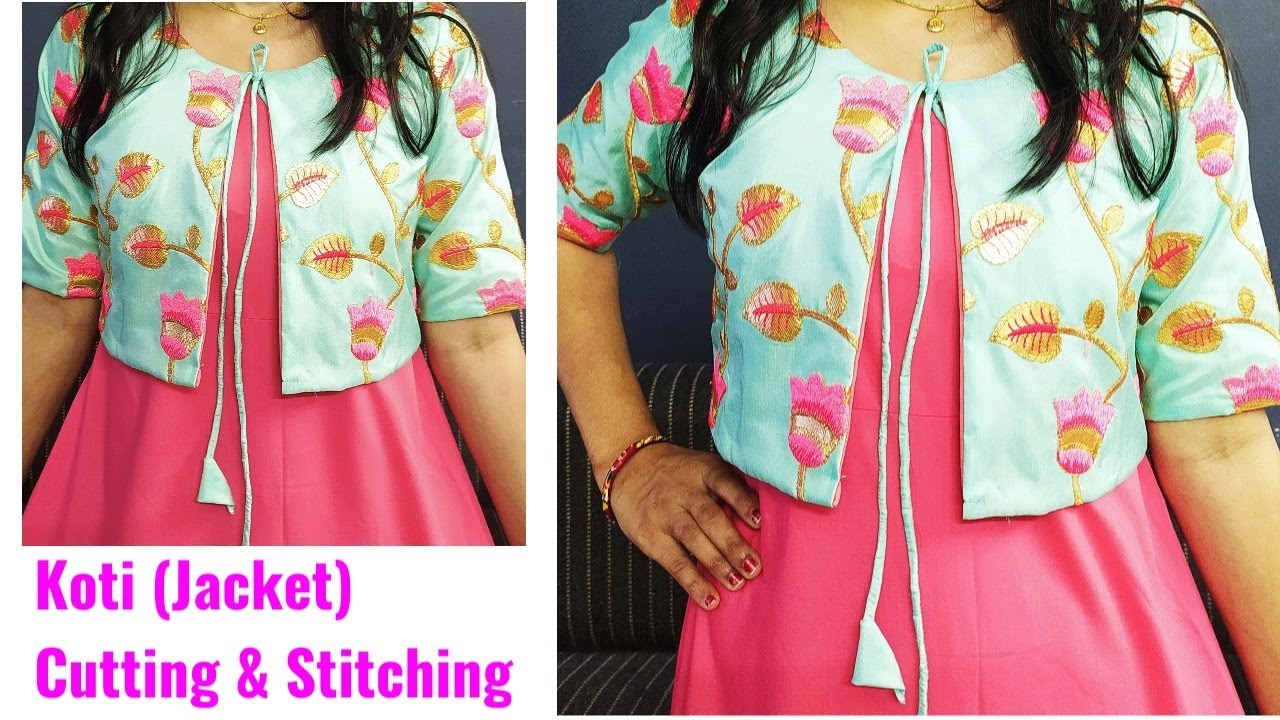 Download Koti (Jacket) Cutting and Stitching for Kurti/Gowns/Suits |Koti Cutting and Stitching