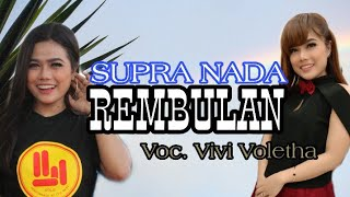 Gambar cover REMBULAN COVER VIVI VOLETHA // TERBARU SUPRA NADA REBORN LIVE TANGEN