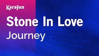 Karaoke Stone In Love - Journey *