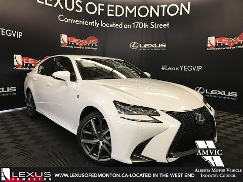 White 2017 Lexus Gs 350 F Sport Series 2 In Depth Review West Edmonton Alberta