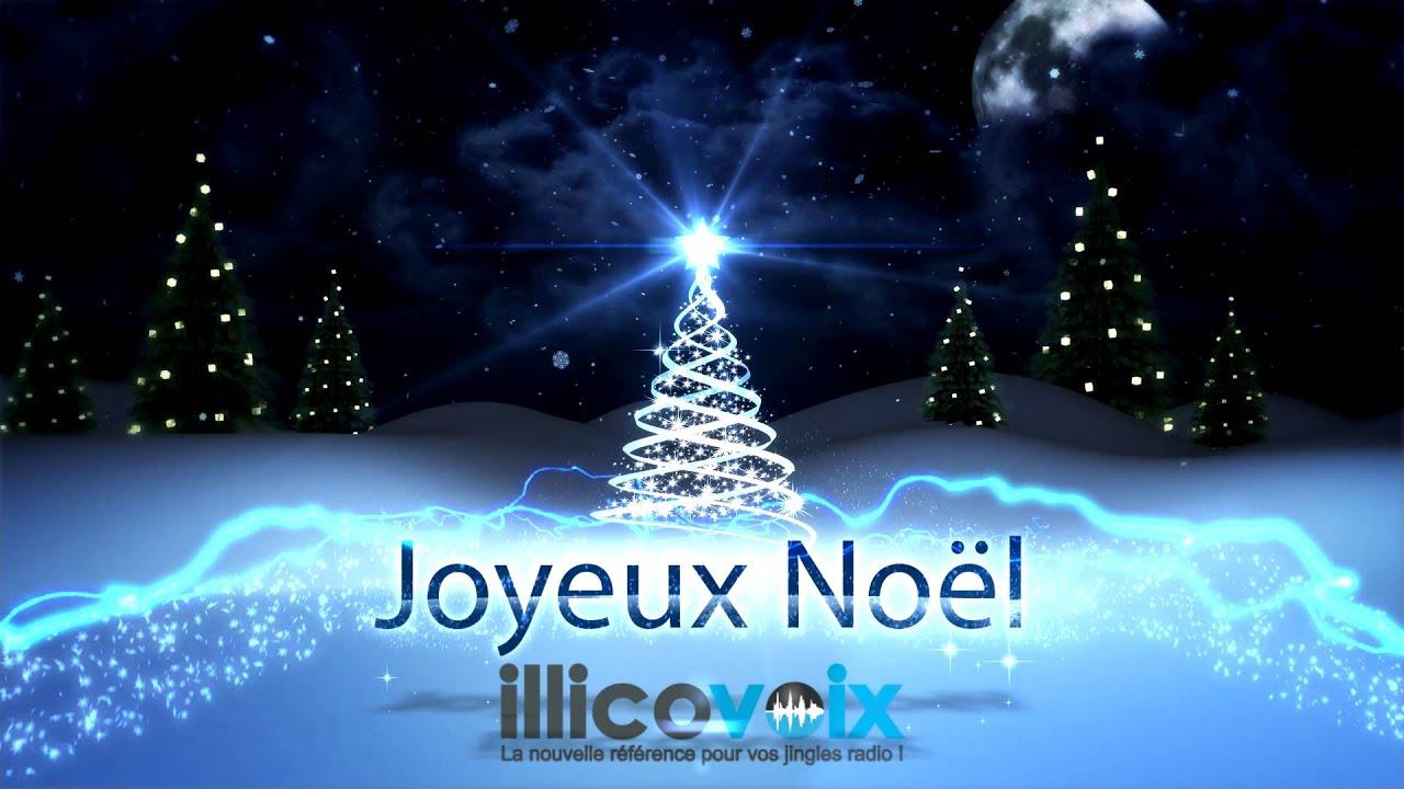Illico Voix Vous Souhaite Un Joyeux Nol YouTube