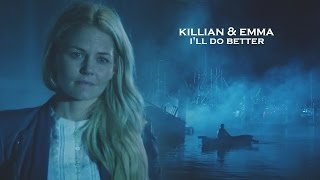 Killian & Emma ● I'll do better [For Anna]