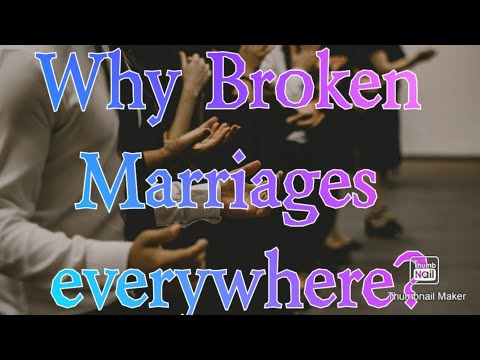 MUST WATCH: why broken marriages everywhere?