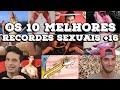 OS 10 MELHORES RECORDES SEXUAIS