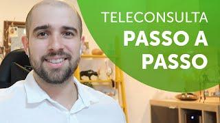 Telemedicina - Passo a passo para fazer a Teleconsulta