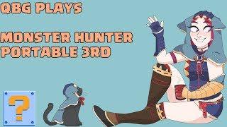🔴 QBG PLAYS: Monster Hunter Portable 3rd Online! 13 DAYS TIL MONSTER HUNTER WORLD BETA!