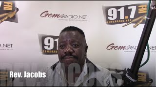 Gems Radio The Roll Out Show  interview Rev Jacobs 7/9/16