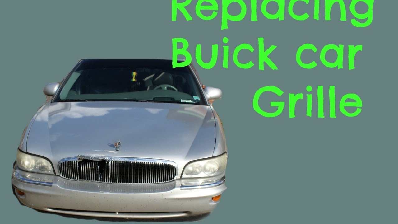 How to install replace grille buick park avenue 2002