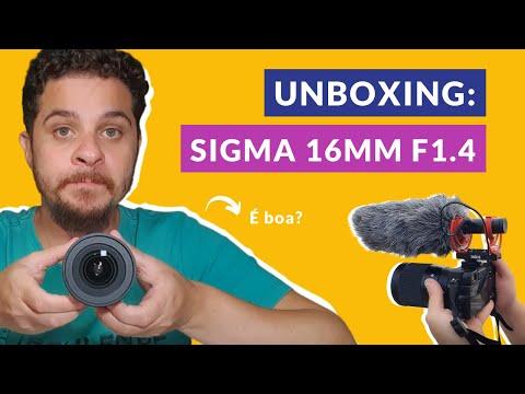 Unboxing: Lente Sigma 16mm f1.4 - Vale a pena comprar?