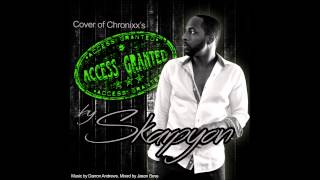 SKARPYON - ACCESS GRANTED (CHRONIXX COVER) VINCY MUSIC 2015)