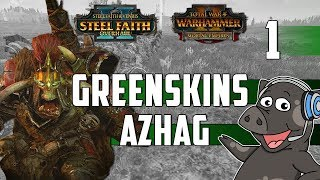Azhag Is Here!  - Total War: Warhammer 2 - Legendary Mortal Empires Greenskins (Azhag) SFO 2 - Ep1