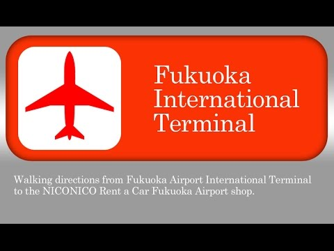 NICONICO Rent a Car: Walking Directions for Fukuoka International Airport