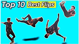 My best Top 10 Flİps - Best Flips 😍🔥