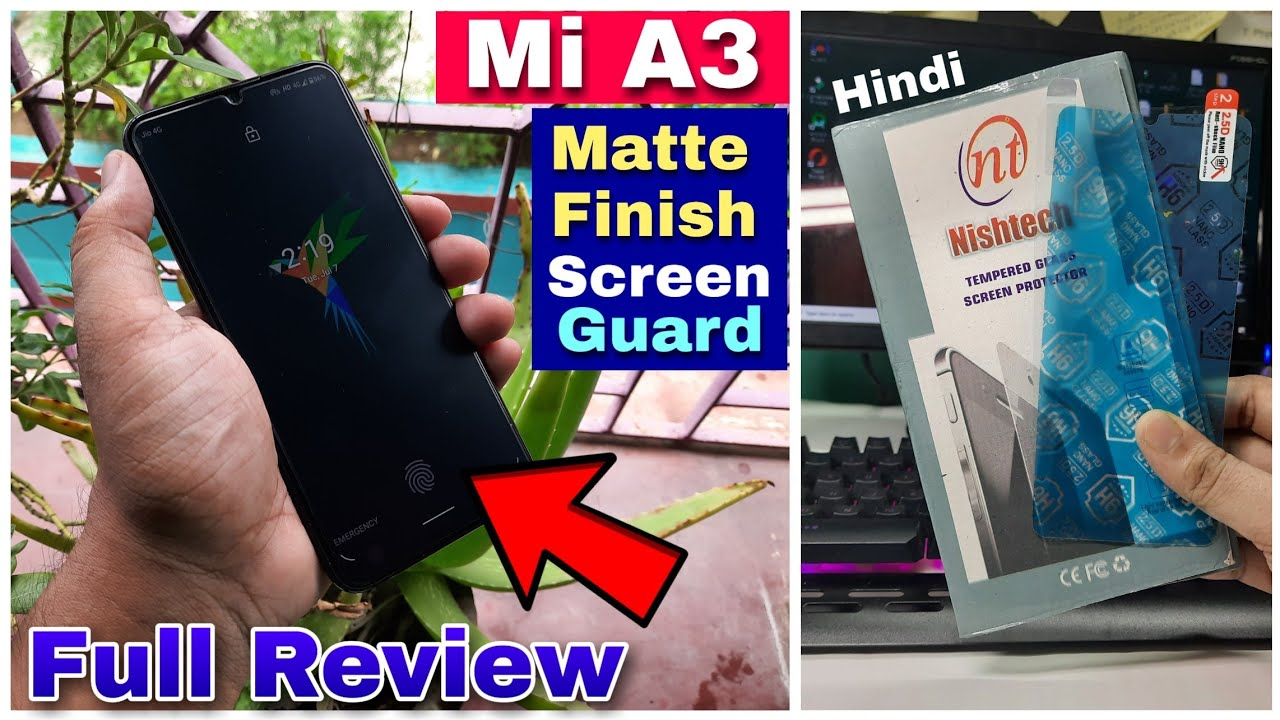 Mi A3 best screen guard with matte finish full review [ Hindi ]