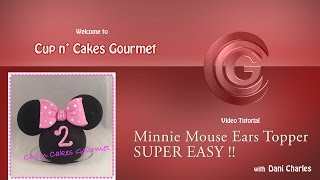 Cake DIY: Minnie Mouse Ears Topper Tutorial. SUPER EASY / by Cup n Cakes Gourmet