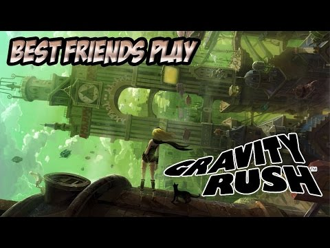 Best Friends Play Gravity Rush