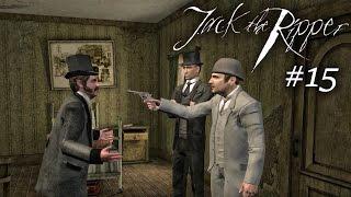 Шерлок Холмс против Джека Потрошителя - Мужественный путь. Часть 15