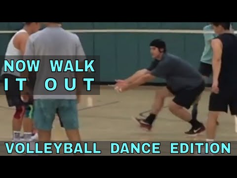 Now Walk It Out | Volleyball Dance Edition #3