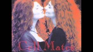 Cell Mates - It