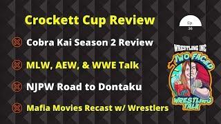 WINC's Two Faced (3/3): Cobra Kai Review, NWA Crockett Cup Recap, MLW, AEW, & WWE talk