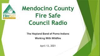 12. MCFSC Radio 04 13 21- Hopland Band of Pomo Mitigation Efforts