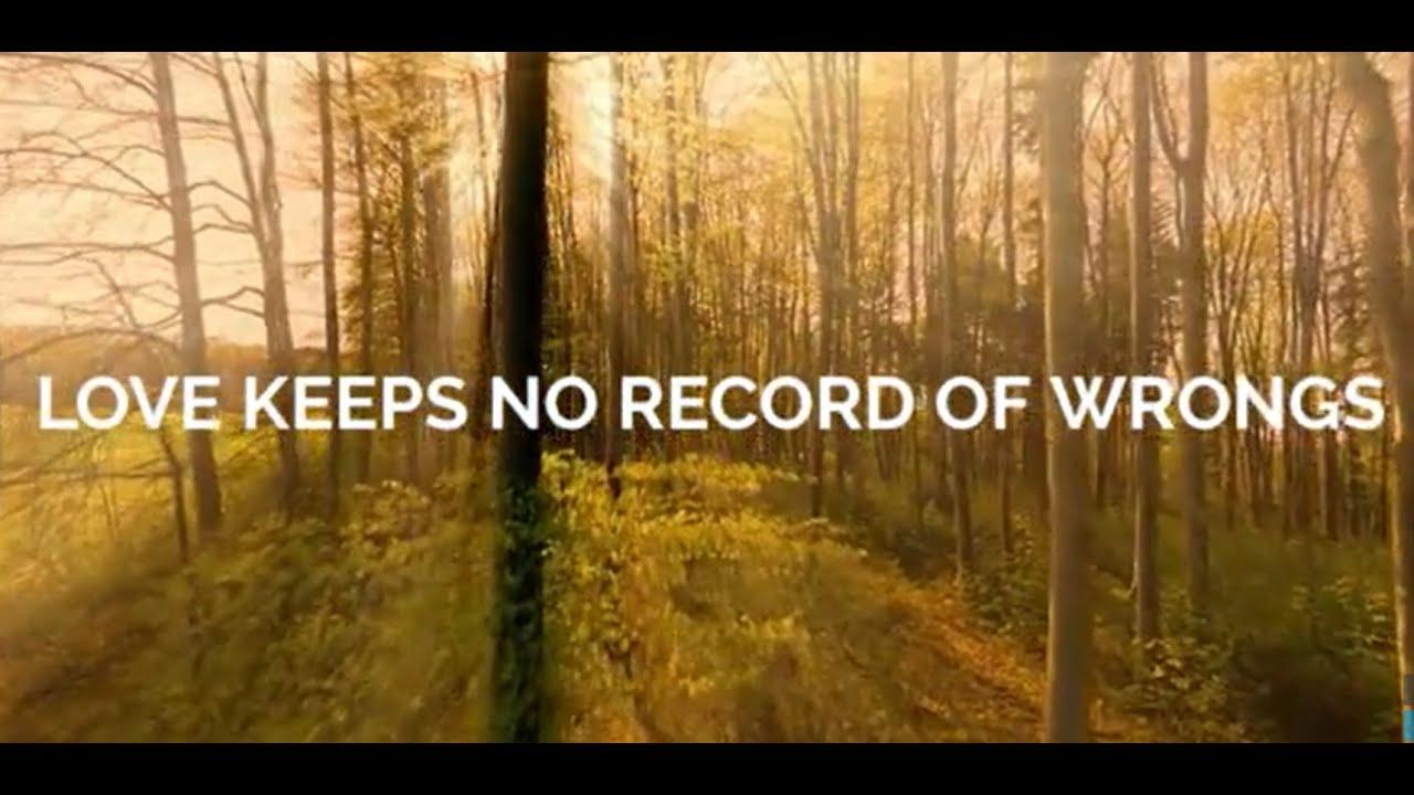 Love keeps no record of wrongs | Revd. Val Kilner