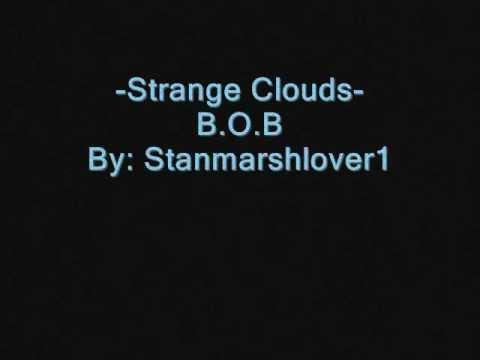 B.o.B- Strange Clouds Ft. Lil Wayne ( Lyrics )