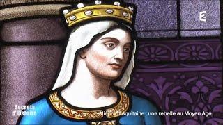 secrets-d39histoire-alinor-d39aquitaine-une-rebelle-au-moyen-ge-intgrale