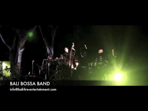 BALI BOSSA BAND - Let Me Love You (Grand Entrance)