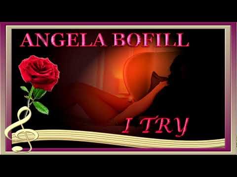 ANGELA BOFILL  I Try