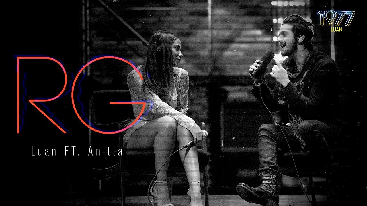 Luan Santana - RG ft Anitta  (DVD 1977) #1