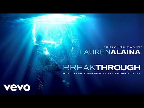 """Lauren Alaina - Breathe Again (From """"Breakthrough"""" Soundtrack / Audio)"""
