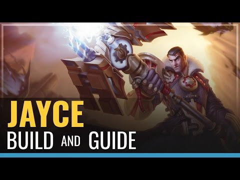 Jayce Build and Guide - League of Legends