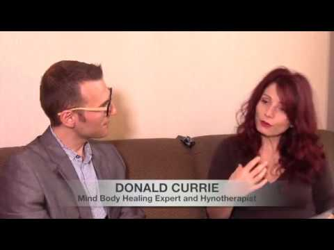 MIRACLES IN HYPNOSIS: with Donald Currie on Mind Body Healing, Past Life Regression and so much more