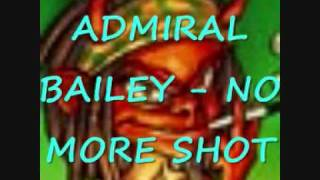 ADMIRAL BAILEY - NO MORE SHOT BABA BOOM RIDDIM