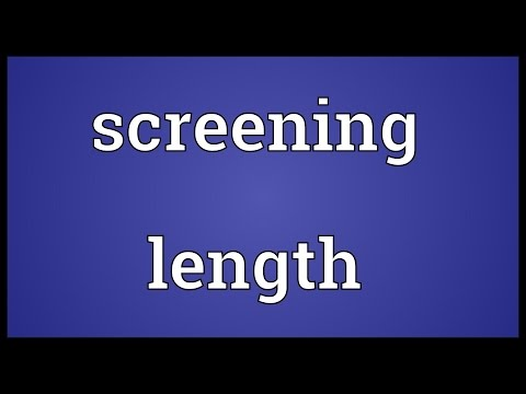 Screening length Meaning