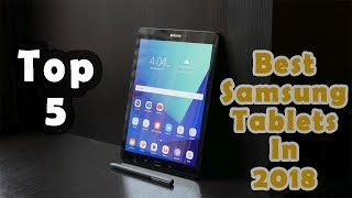 Best Samsung Tablets in 2018 | You Can Buy